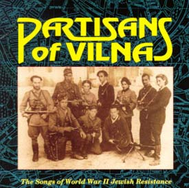 Partisans of Vilna CD Jewish music